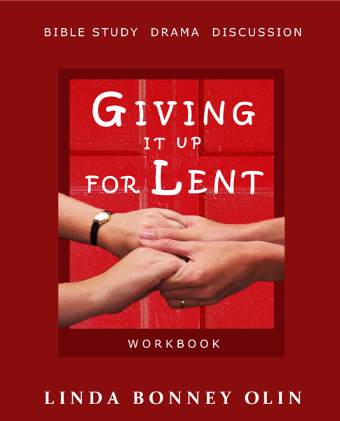 Book cover of Giving It Up for Lent Workbook by Linda Bonney Olin