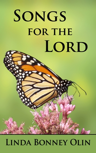 Book cover - Songs for the Lord by Linda Bonney Olin