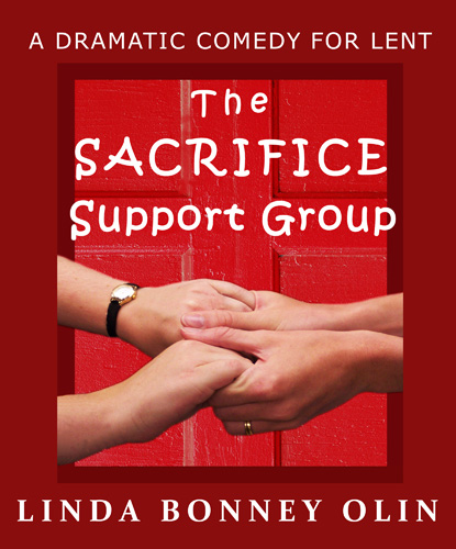 Link to Amazon.com's book page for The Sacrifice Support Group: A Dramatic Comedy for Lent by Linda Bonney Olin (Kindle and paperback editions)